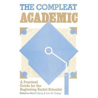 האקדמית Compleat המדריך המעשי של המדען החברתי המתחיל על ידי Zanna & מארק פ.