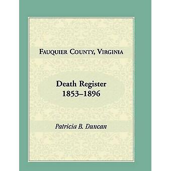 Fauquier County Virginia morte registro 18531896 di Duncan & Patricia