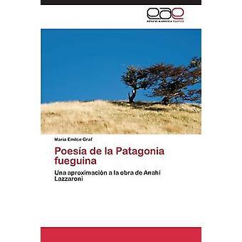 Poesa ・デ・ラ・パタゴニア fueguina、グラーフ・マラ・ Emilce