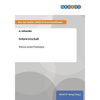 Solarwirtschaft von Schneider & A.