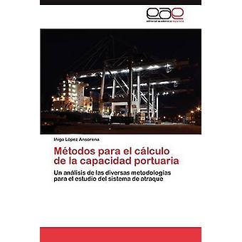 Metodos Para El cálculo de La support Portuaria door L. Pez Ansorena & I. Igo