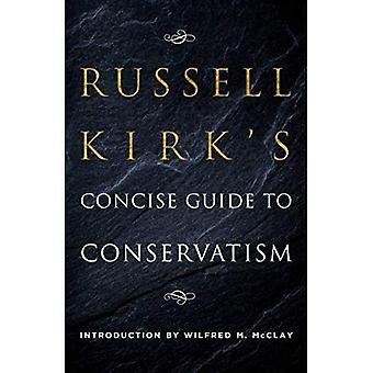 Guide concis de Russell Kirk sur le conservatisme
