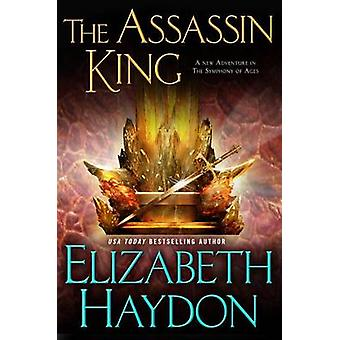 The Assassin King by Elizabeth Haydon - 9780765375933 Book