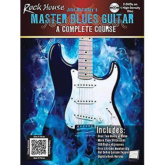 John McCarthy - Rock House Master Blues Guitar (Book/DVD) by John McCa
