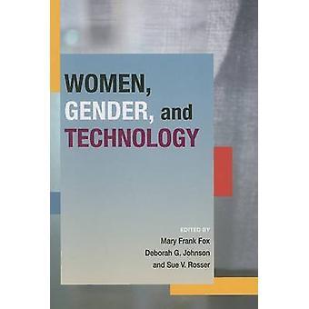 Mulheres - gênero e tecnologia por Mary Frank Fox - Deborah G. Johnson