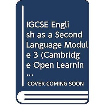 IGCSE English as a Second Language Module 3 - Cambridge International Examinations