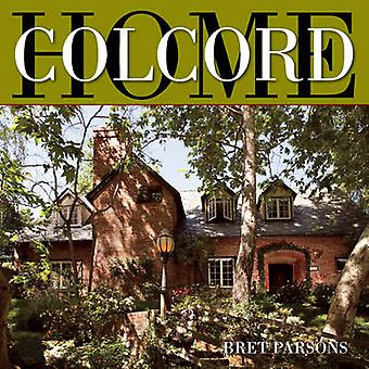 Colcord - Home by Bret Parsons - 9781883318888 Book