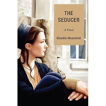 SEDUCER A NOVEL              PB by Moscovici & Claudia