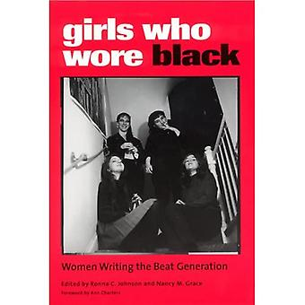Girls Who Wore Black: Women Writing the Beat Generation