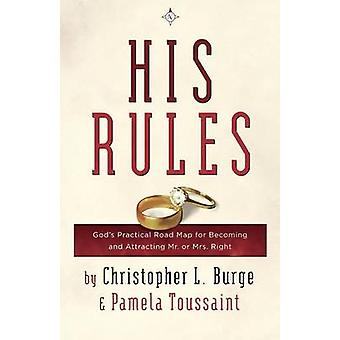 His Rules by Burge & Christopher