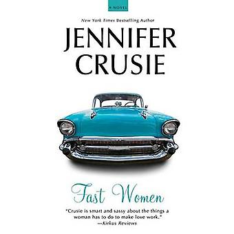 FAST WOMEN by CRUSIE & JENNIFER
