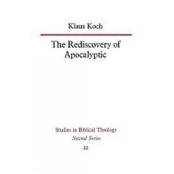 The Rediscovery of Apocalyptic by Koch & Klaus