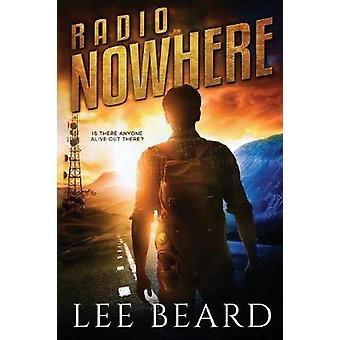 Radio Nowhere by Beard & Lee
