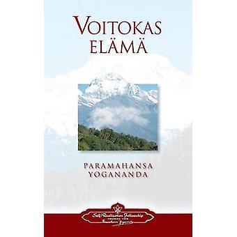 Voitokas elm  To Be Victorious in Life Finnish by Yogananda & Paramahansa