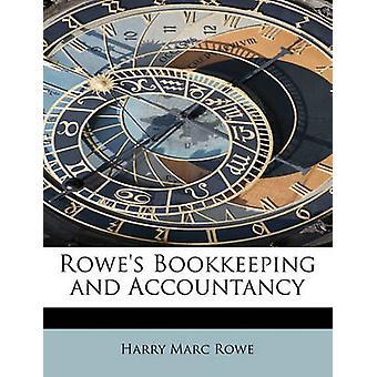 Rowe 's regnskap og revisjon ved Rowe & Harry Marc