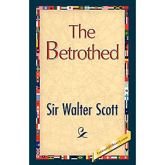 The Betrothed by Scott & Walter