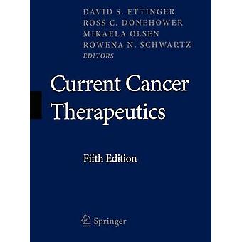 Current Cancer Therapeutics by Ettinger & David S.
