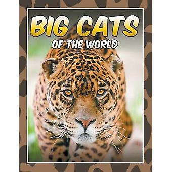 Big Cats of the World by Koontz & Marshall