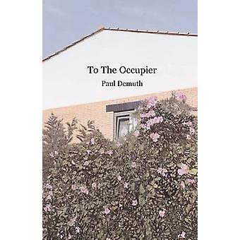 To The Occupier by Demuth & Paul