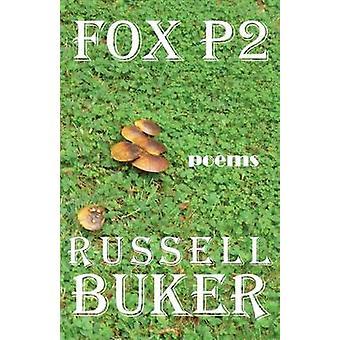 Fox P2 by Buker & Russell