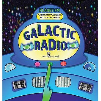Galactic Radio A Wacky Onomatopoeia Book Includes Guessing Game by Books.com & Flitzy