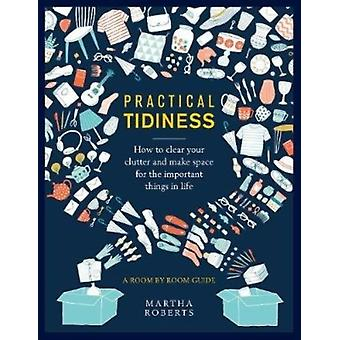 Practical Tidiness by Martha Roberts