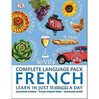 Complete Language Pack French - Learn in just 15 minutes a day by DK -