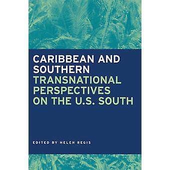 Västindien och syd-transnationella perspektiv på den amerikanska syd