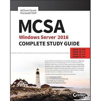 MCSA Windows Server 2016 Complete Study Guide - Exam 70-740 - Exam 70-