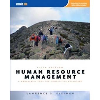 Human Resource Management - Managerial Tool for Competitive Advantage