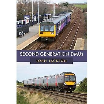 Second Generation DMUs by John Jackson - 9781445675961 Book