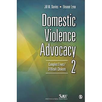 Domestic Violence Advocacy - Komplexe Leben/Schwierige Entscheidungen (2. Revi)