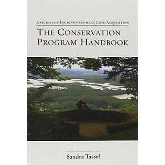 Het handboek van Conservation programma - een gids voor lokale regering Land