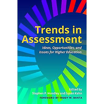 Trends in Assessment - Ideas - Opportunities - and Issues for Higher E