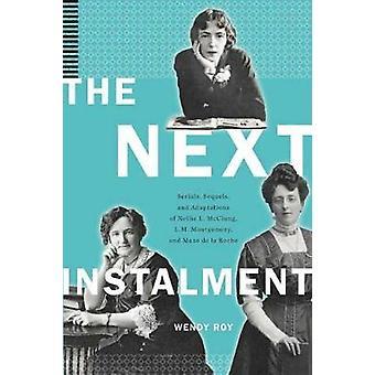 The Next Tranche - Serials - Sequels - en aanpassingen van Nellie L.