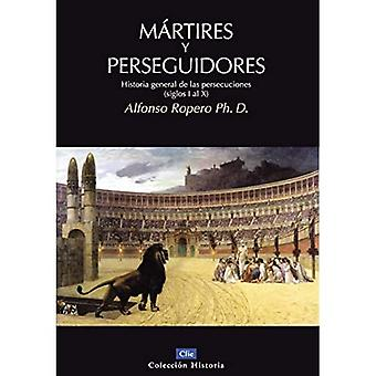 Martires y Perseguidores