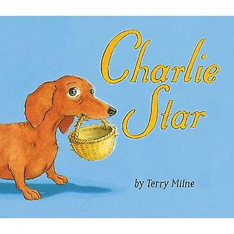 Charlie Star by Terry Milne - 9781910646397 Book
