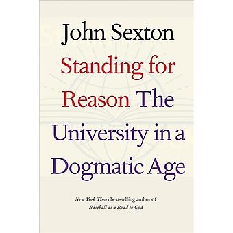 Standing for Reason by John Sexton
