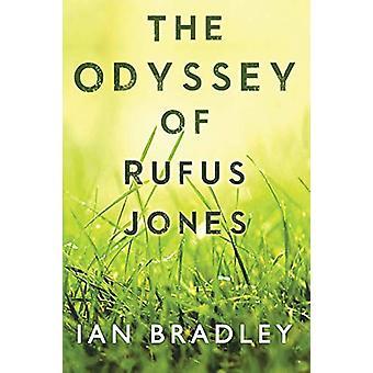 The Odyssey of Rufus Jones by Ian Bradley - 9781788303927 Book