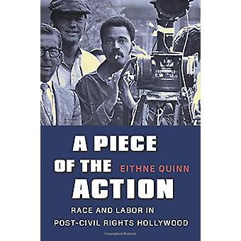 En del av handlingen - Rase og arbeidskraft i Post-Civil Rights Hollywood