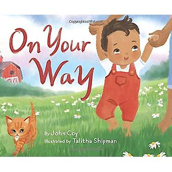 On Your Way by John Coy - 9781506452586 Book