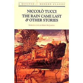 The Rain Came Last & Other Stories - A Revived Modern Classic by Nicco