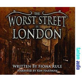 The Worst Street in London by Rule & Fiona