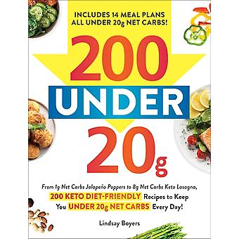 200 under 20g Net Carbs by Boyers & Lindsay