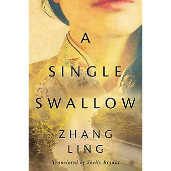 A Single Swallow by Ling & Zhang