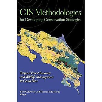 GIS-methodologieën voor het ontwikkelen van instandhoudingsstrategieën: tropical forest recovery en Willdlife Management in Costa Rica