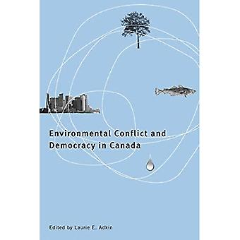 Miljømessige konflikt og demokrati i Canada