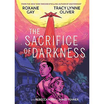 The Sacrifice of Darkness by Gay & RoxaneOliver & Tracy Lynne
