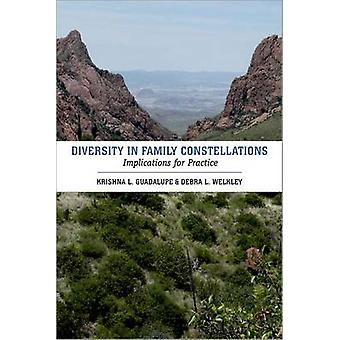 Diversity in Family Constellations - Implications for Practice by Kris