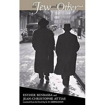 اليهودي والآخر من قبل استير بنباسا -- 9780801489464 كتاب